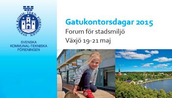 Gatukontorsdagar 2015, 19-21 maj i Växjö