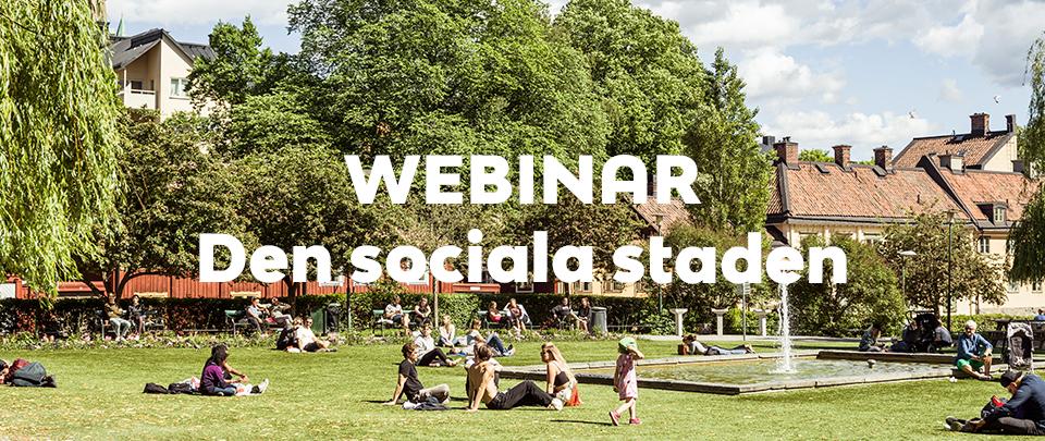 Webbinarium Den sociala staden
